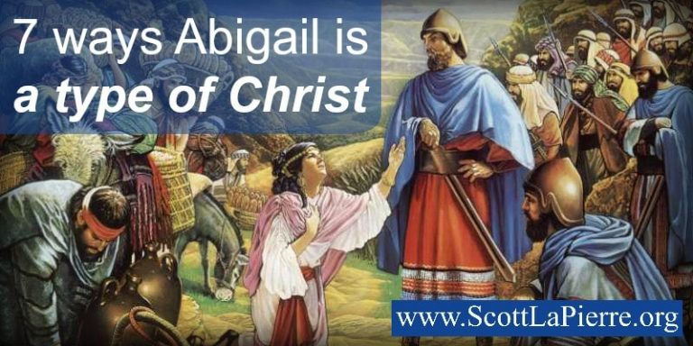 7 ways Abigail is a type of Christ