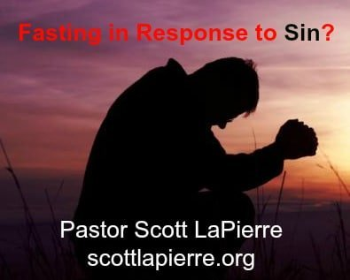 Fasting in response to sin
