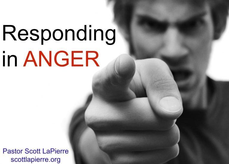 Responding in Anger