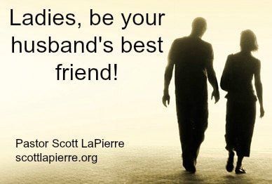 Ladies, be your husband's best friend!
