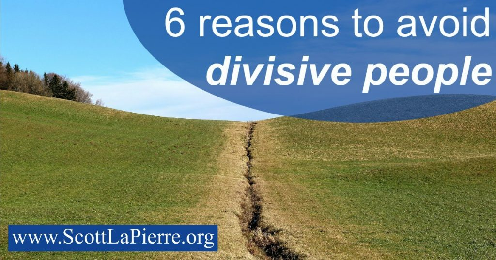 reasons avoid divisive people