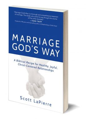 3D front cover of Marriage God's Way by Scott LaPierre