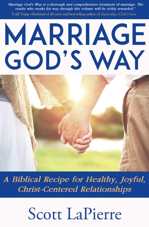 Marriage God's Way by Scott LaPierre front cover