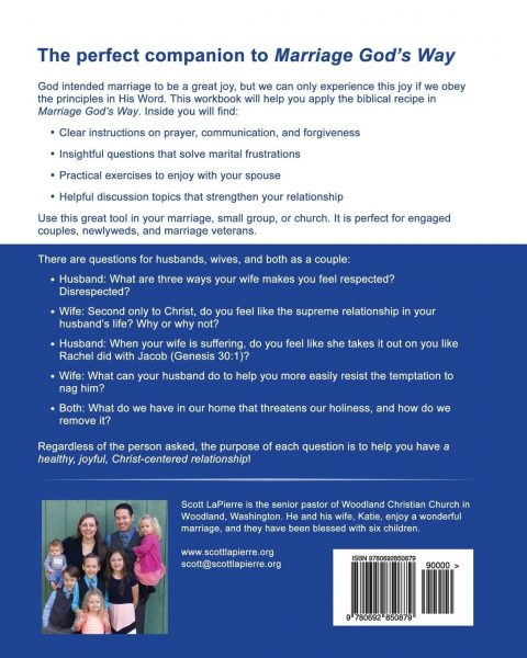 Back cover of Marriage God's Way Workbook by Scott LaPierre