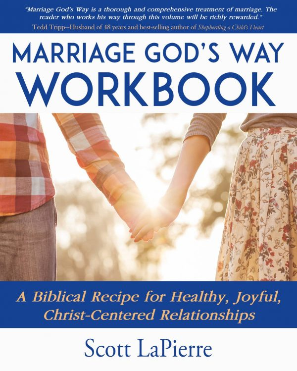 Marriage God's Way Workbook by Scott LaPierre front cover