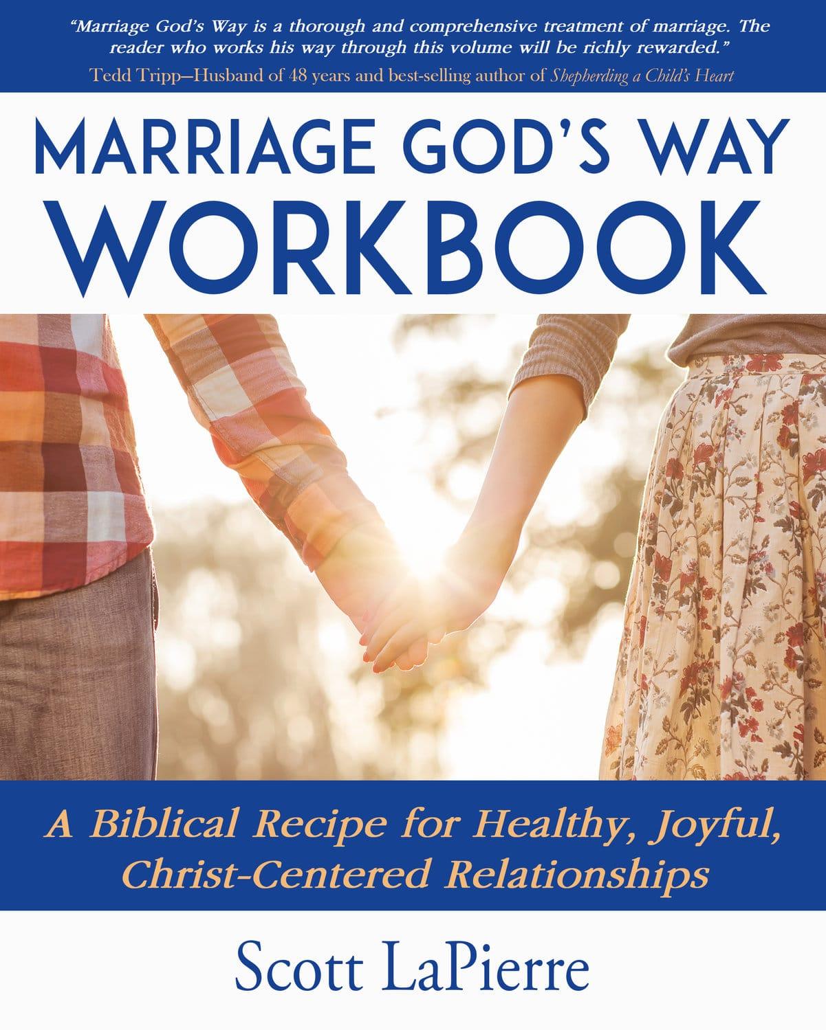 Marriage God's Way Workbook—25% off - Scott LaPierre