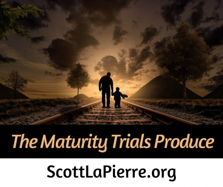The Maturity Trials Produce in Our Lives