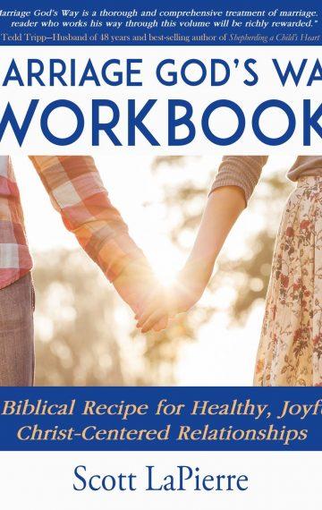 Marriage God's Way Workbook